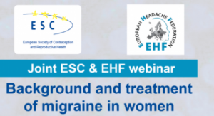 Joint ESC & EHF Webinar: Background and treatment of migraine in women
