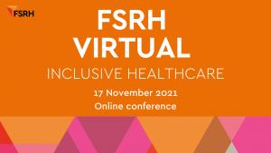 FSRH Virtual Conference 2021